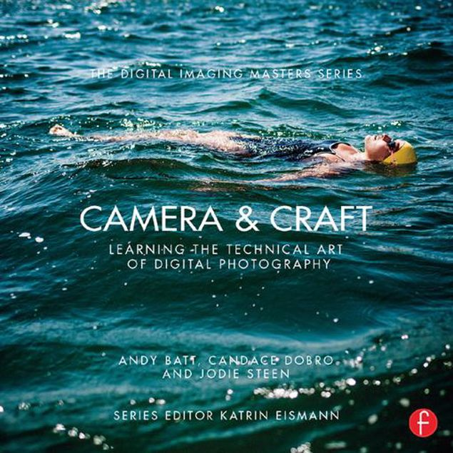 Picture of Camera & Craft: Learning the Technical Art of Digital Photography: (The Digital Imaging Masters Series)