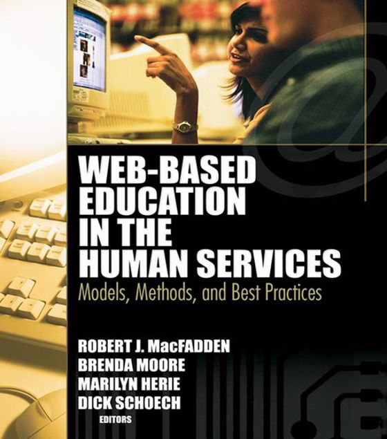 Picture of Web-Based Education in the Human Services: Models, Methods, and Best Practices
