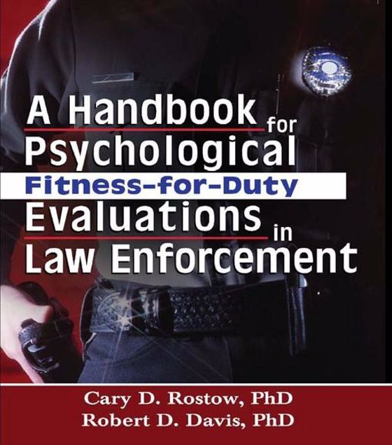 Picture of A Handbook for Psychological Fitness-for-Duty Evaluations in Law Enforcement