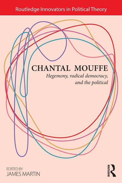 Picture of Chantal Mouffe: Hegemony, Radical Democracy, and the Political