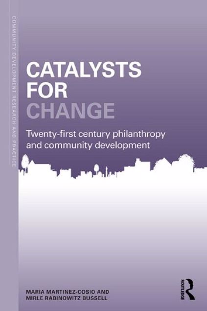Picture of Catalysts for Change: 21st Century Philanthropy and Community Development