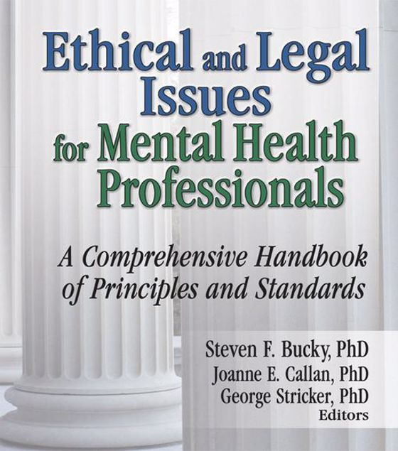 Picture of Ethical and Legal Issues for Mental Health Professionals: A Comprehensive Handbook of Principles and Standards