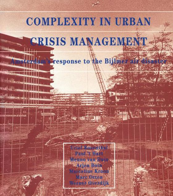 Picture of Complexity in Urban Crisis Management: Amsterdam's Response to the Bijlmer Air Disaster