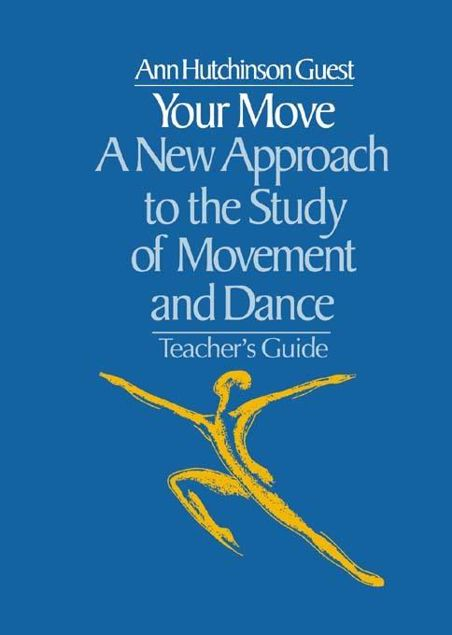 Picture of Your Move: A New Approach to the Study of Movement and Dance