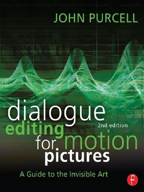 Picture of Dialogue Editing for Motion Pictures: A Guide to the Invisible Art