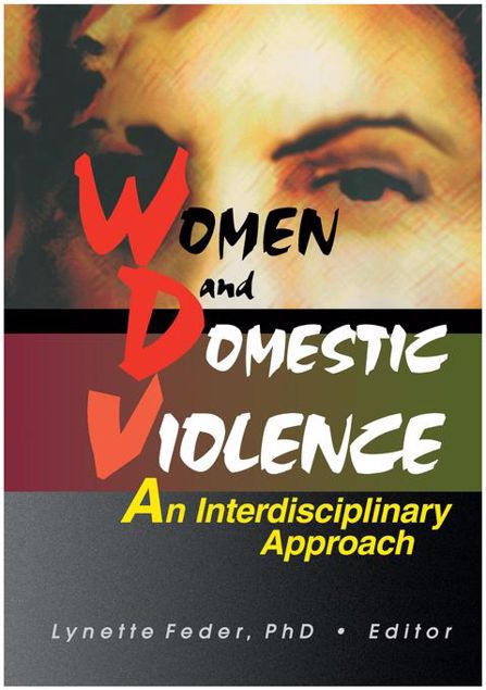 Picture of Women and Domestic Violence: An Interdisciplinary Approach
