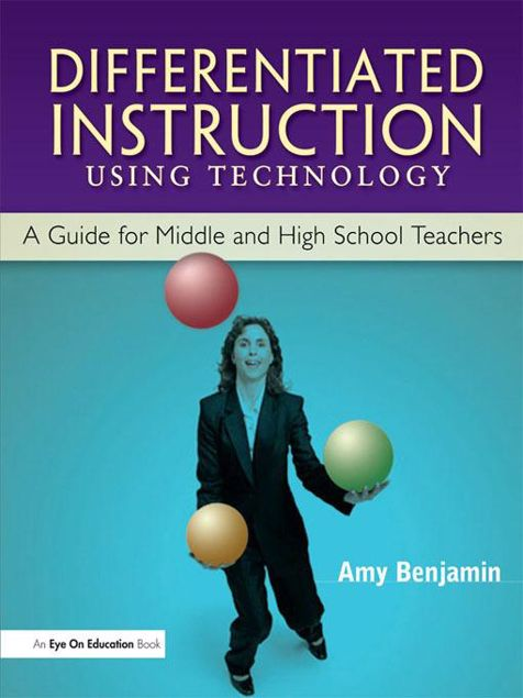 Picture of Differentiated Instruction Using Technology: A Guide for Middle & HS Teachers