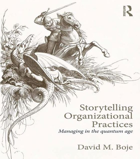 Picture of Storytelling Organizational Practices: Managing in the quantum age