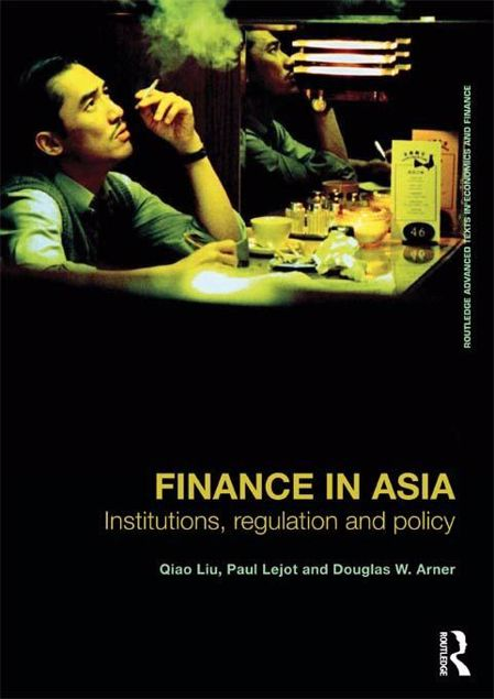 Picture of Finance in Asia: Institutions, Regulation and Policy