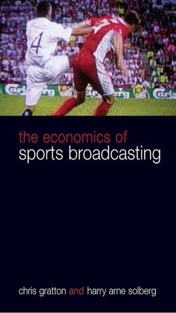 Picture of The Economics of Sports Broadcasting