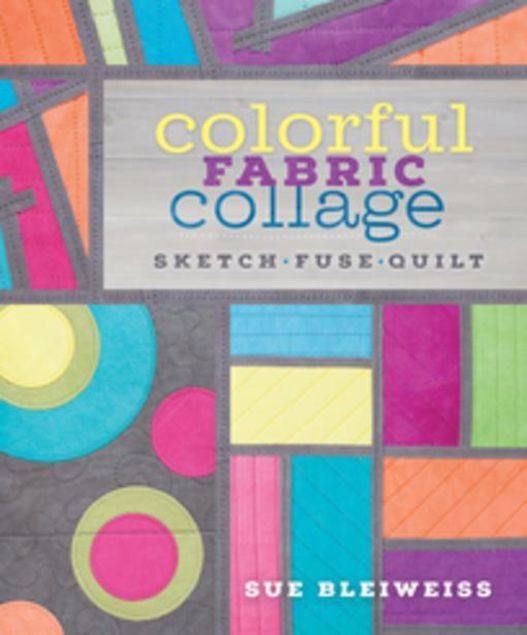 Picture of Colorful Fabric Collage: Sketch, Fuse, Quilt!