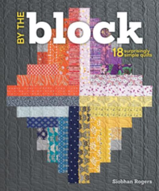 Picture of By the Block: 18 Surprisingly Simple Quilts