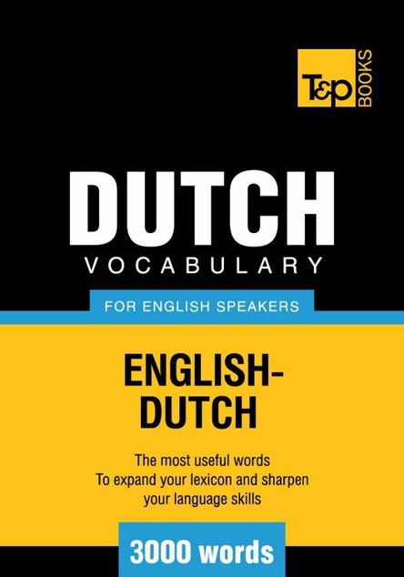 Picture of T&P English-Dutch vocabulary 3000 words