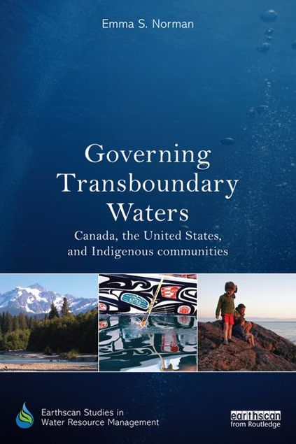 Picture of Governing Transboundary Waters: Canada, the United States, and Indigenous communities