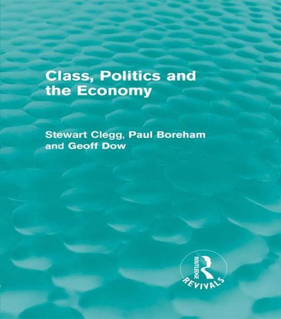 Picture of Class, Politics and the Economy (Routledge Revivals)