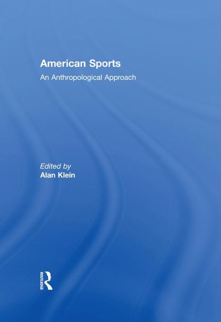 Picture of American Sports - Klein: An Anthropological Approach