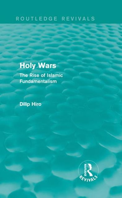 Picture of Holy Wars: The Rise of Islamic Fundamentalism: The Rise of Islamic Fundamentalism