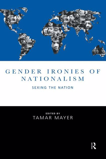 Picture of Gender Ironies of Nationalism: Sexing the Nation