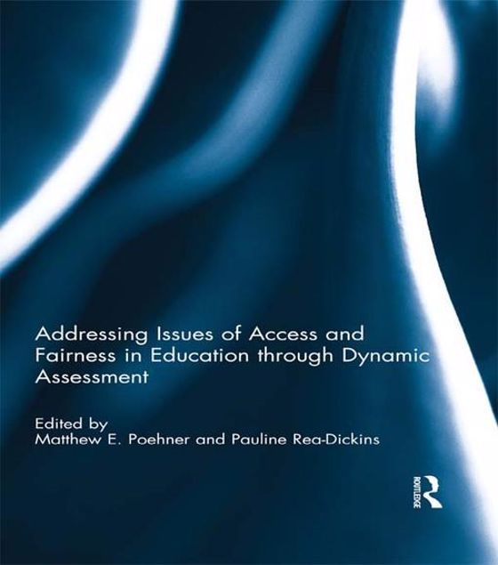 Picture of Addressing Issues of Access and Fairness in Education through Dynamic Assessment