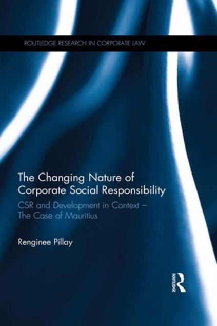 Picture of The Changing Nature of Corporate Social Responsibility: CSR and Development - The Case of Mauritius