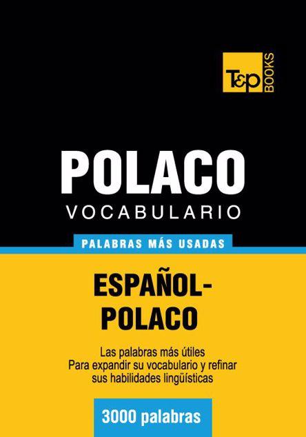 Picture of Vocabulario Espanol-Polaco - 3000 Palabras Mas Usadas