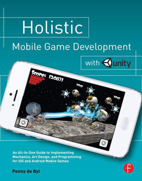 Picture of Holistic Mobile Game Development with Unity