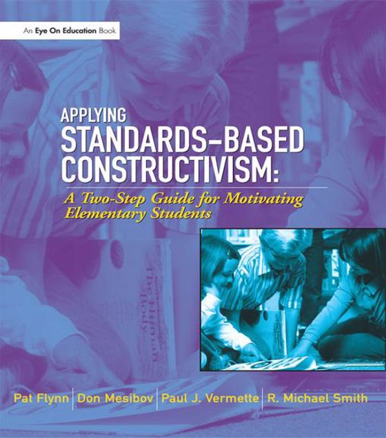 Picture of Applying Standards-Based Constructivism: Elementary