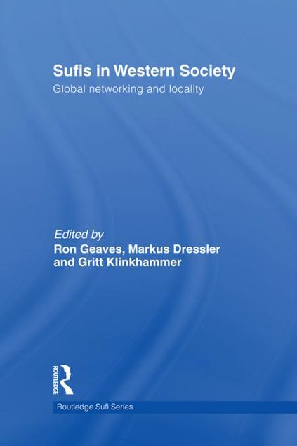 Picture of Sufis in Western Society: Global Networking and Locality