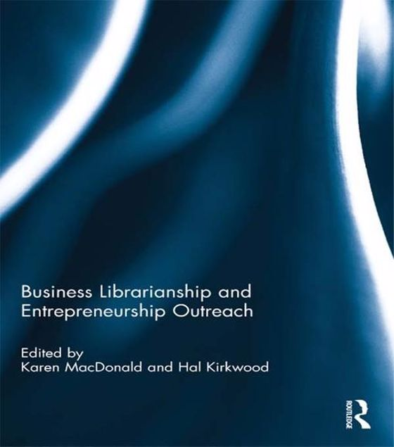 Picture of Business Librarianship and Entrepreneurship Outreach