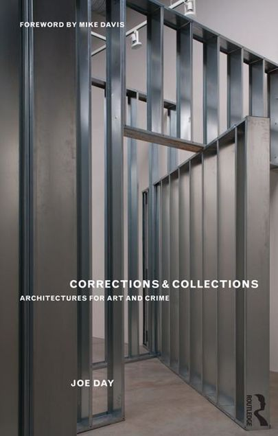 Picture of Corrections and Collections: Architectures for Art and Crime
