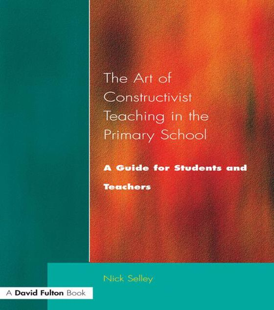 Picture of Art of Constructivist Teaching in the Primary School: A Guide for Students and Teachers