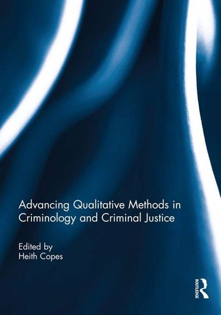 Picture of Advancing Qualitative Methods in Criminology and Criminal Justice