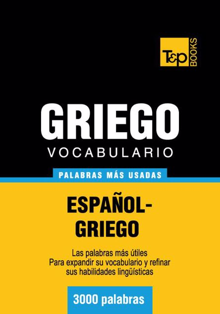 Picture of Vocabulario Espanol-Griego - 3000 Palabras Mas Usadas