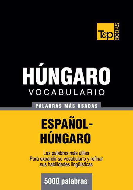 Picture of Vocabulario Espanol-Hungaro - 5000 Palabras Mas Usadas