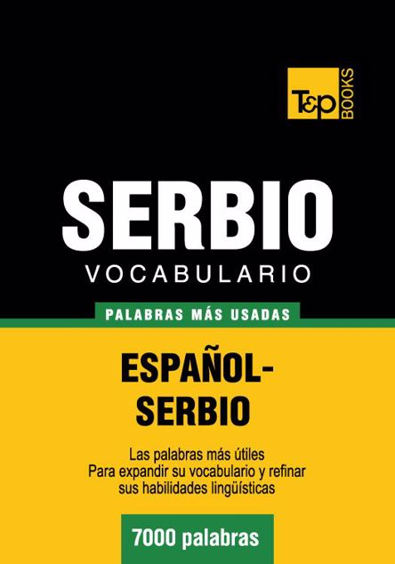 Picture of Vocabulario Espanol-Serbio - 7000 Palabras Mas Usadas