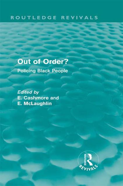 Picture of Out of Order? Policing Black People: Policing Black People