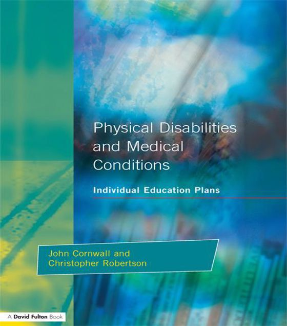 Picture of Individual Education Plans Physical Disabilities and Medical Conditions