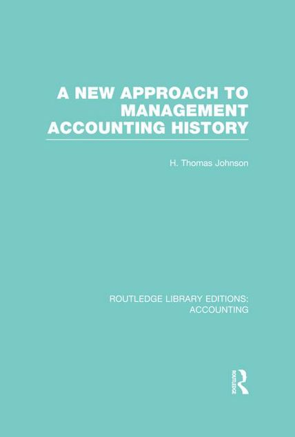 Picture of A New Approach to Management Accounting History
