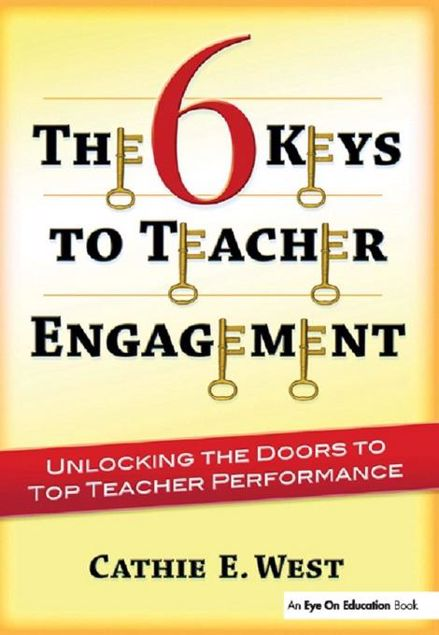 Picture of 6 Keys to Teacher Engagement, The: Unlocking the Doors to Top Teacher Performance