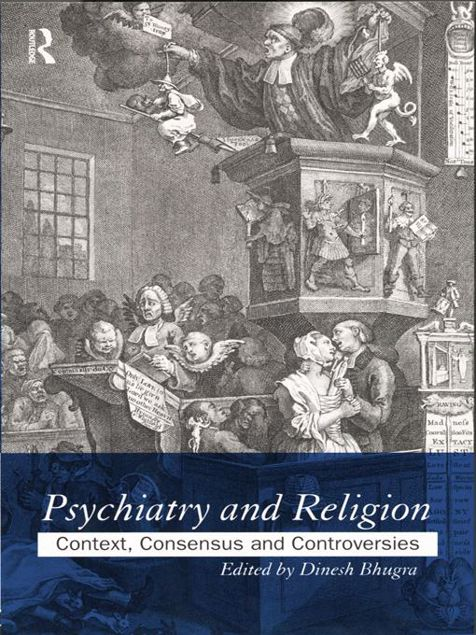 Picture of Psychiatry and Religion: Context, Consensus and Controversies