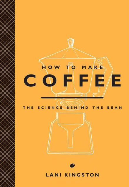 Picture of How to Make Coffee: The Science Behind the Bean