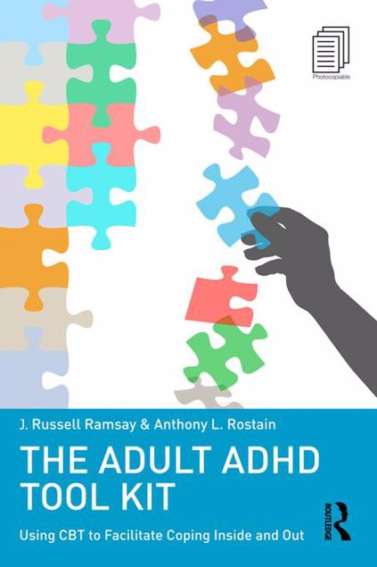 Picture of The Adult ADHD Tool Kit: Using CBT to Facilitate Coping Inside and Out