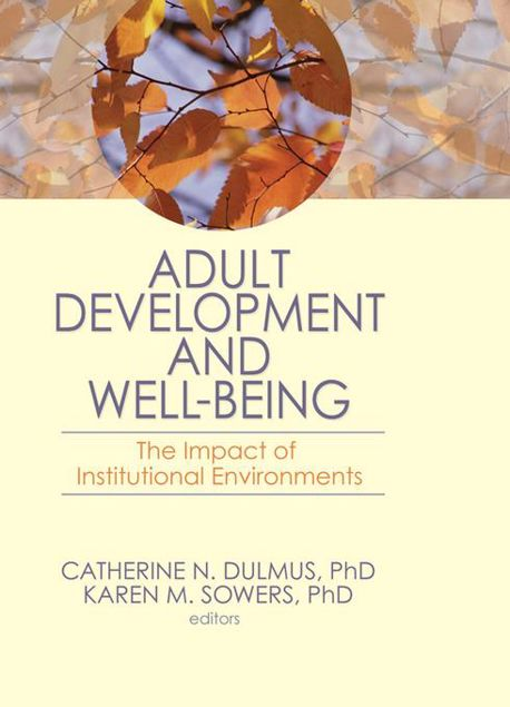 Picture of Adult Development and Well-Being: The Impact of Institutional Environments