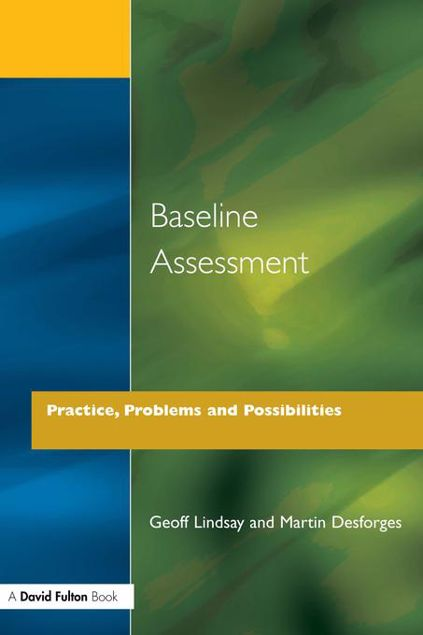 Picture of Baseline Assessment: Practice, Problems and Possibilities