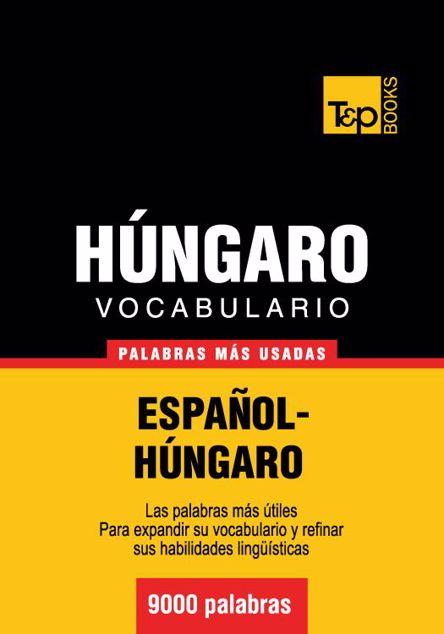 Picture of Vocabulario Espanol-Hungaro - 9000 Palabras Mas Usadas