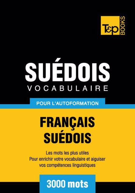 Picture of Vocabulaire Francais-Suedois Pour L'Autoformation - 3000 Mots