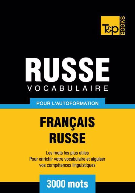 Picture of Vocabulaire Francais-Russe Pour L'Autoformation - 3000 Mots