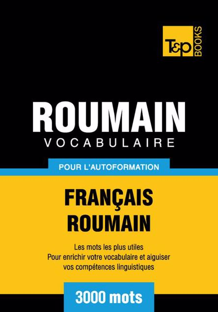 Picture of Vocabulaire Francais-Roumain Pour L'Autoformation - 3000 Mots