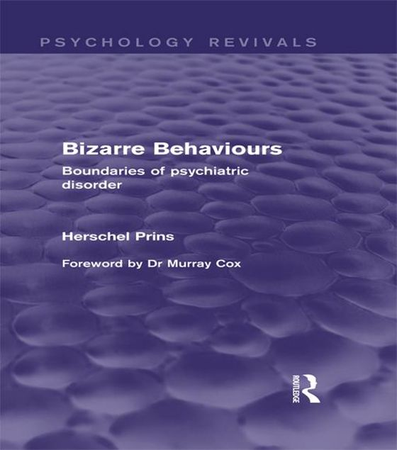 Picture of Bizarre Behaviours: Boundaries of Psychiatric Disorder