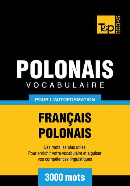Picture of Vocabulaire Francais-Polonais Pour L'Autoformation - 3000 Mots